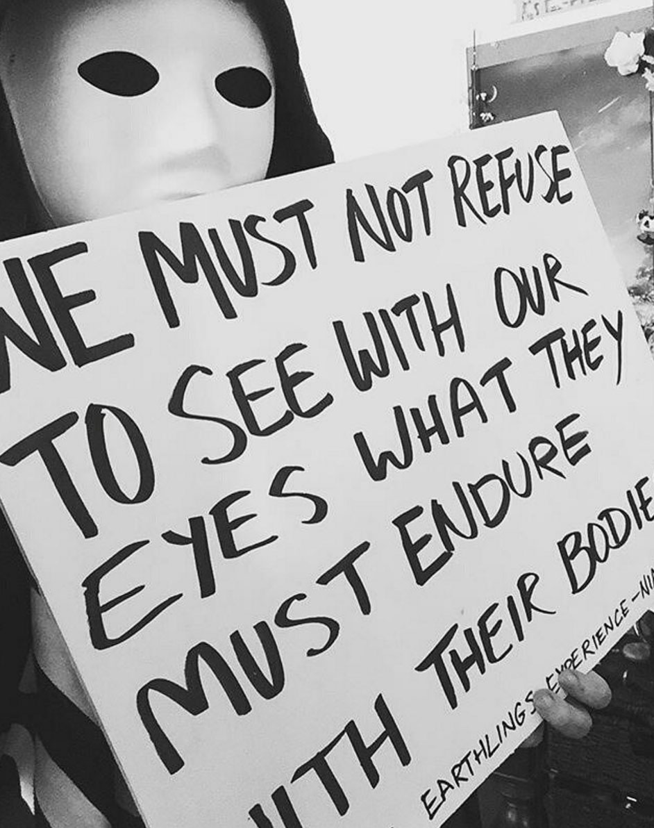 We must not refuse to see with our eyes